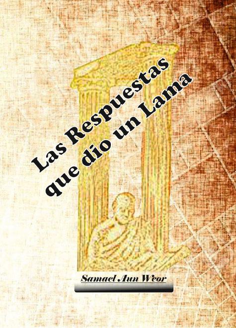 Las Respuestas que dio un Lama   Gnosis Chile